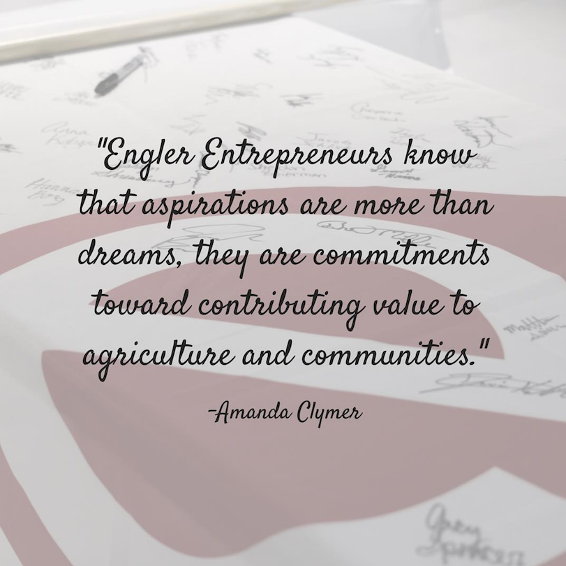 amanda Clymer quote stating Engler Entrepreneurs know that aspirations are more than dreams, they are commitments toward contributing value to agriculture and communities.